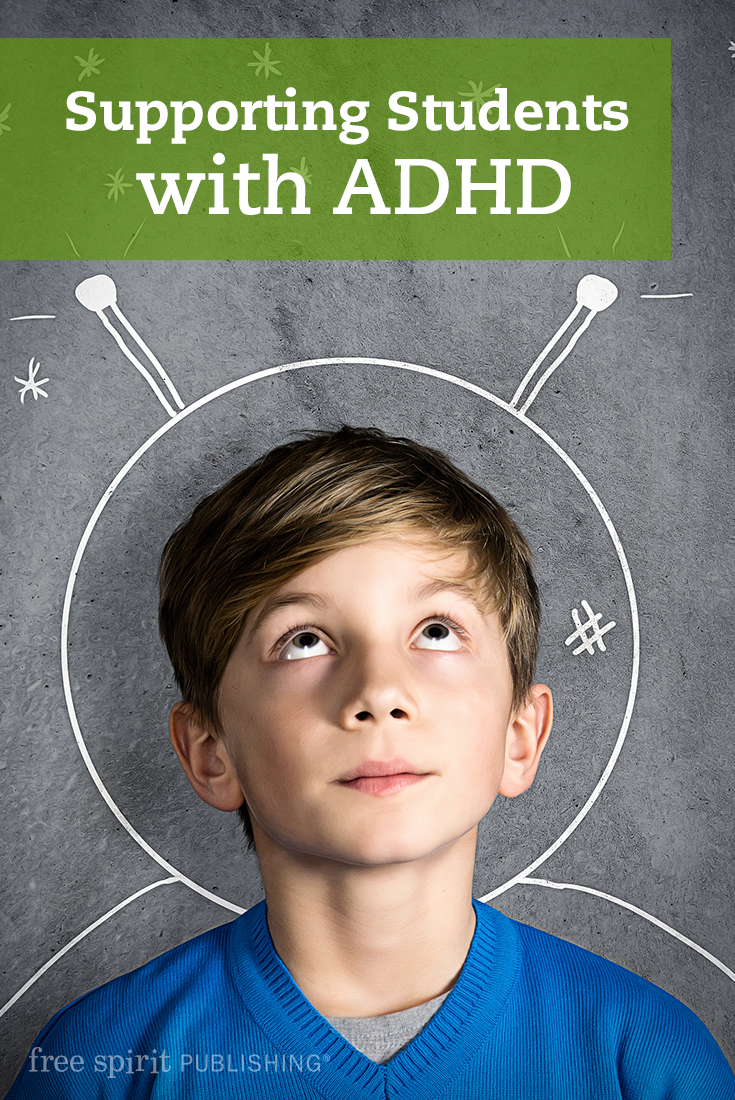 Supporting Students with ADHD | Free Spirit Publishing Blog